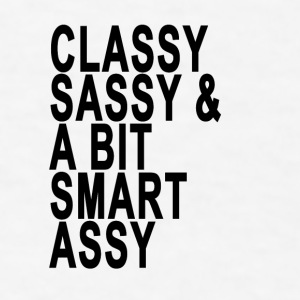 classy_sassy_and_a_bit_smart_assy_funny_ - Men's T-Shirt