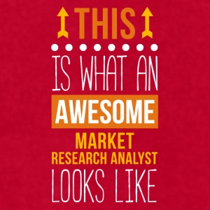 Awesome Market Research Analyst Profession T Shirt Mugs & Drinkware - Men's T-Shirt by American Apparel