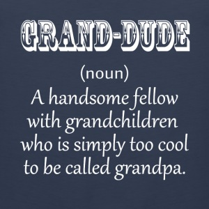 Grand Dude White T-Shirts - Men's Premium Tank