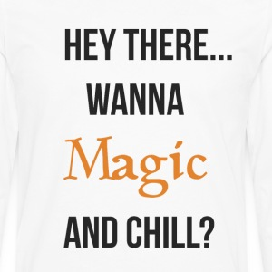 Magic and chill (neutral) T-Shirts - Men's Premium Long Sleeve T-Shirt