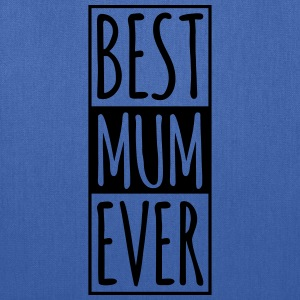 Best MUM Ever Women's T-Shirts - Tote Bag