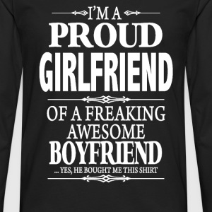 I'm A Proud Girlfriend Of A Freaking Awesome Bf - Men's Premium Long Sleeve T-Shirt