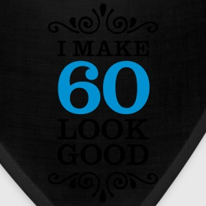 I Make 60 Look Good Long Sleeve Shirts - Bandana