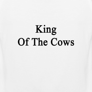 king_of_the_cows T-Shirts - Men's Premium Tank
