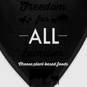 Freedom for ALL families - Bandana