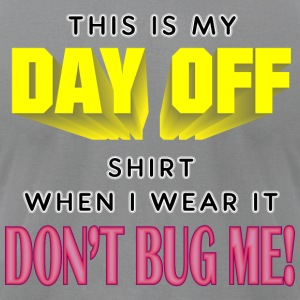 Day Off - Men's T-Shirt by American Apparel