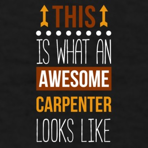 Awesome Carpenter Professions Carpentry T-shrit Mugs & Drinkware - Men's T-Shirt