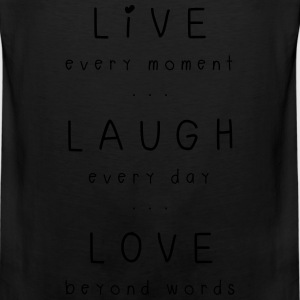 live laugh love motto Bags & backpacks - Men's Premium Tank