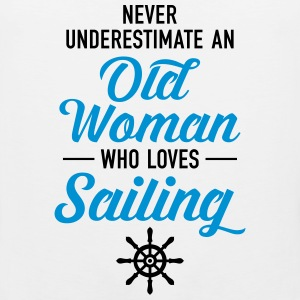 Never Underestimate An Old Woman Who Loves Sailing Women's T-Shirts - Men's Premium Tank