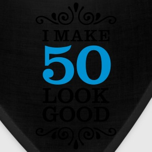 I Make 50 Look Good Women's T-Shirts - Bandana