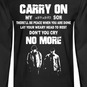 Carry On Wayward Son - Men's Long Sleeve T-Shirt