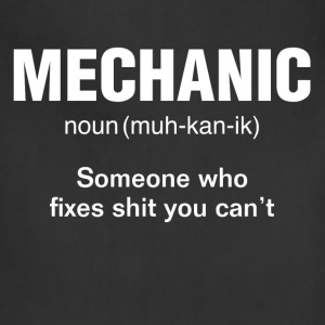 Mechanic Someone who fixes sh*t you cant  Hoodies - Adjustable Apron