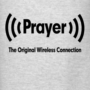 Prayer The Original Wireless Connection Religious Hoodies - Men's T-Shirt