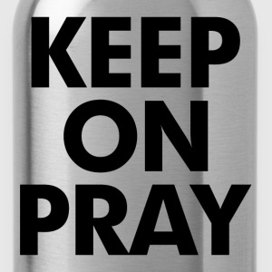 Keep On Pray Religious T-Shirts - Water Bottle