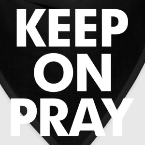 Keep On Pray Religious T-Shirts - Bandana