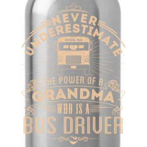 BUS DRIVER - GRANDMA - Water Bottle