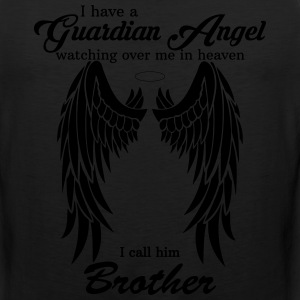 My Brother Is My Guardian Angel he Watches Over M T-Shirts - Men's Premium Tank