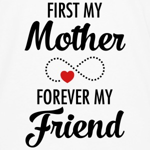 First My Mother Forever My Friend Tanks - Men's Premium Long Sleeve T-Shirt
