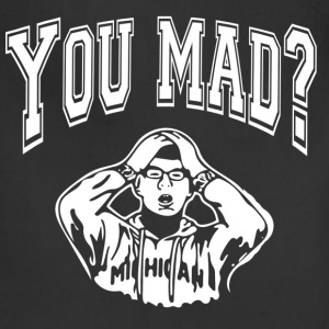 you mad bro - Adjustable Apron
