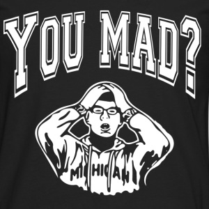 you mad bro - Men's Premium Long Sleeve T-Shirt