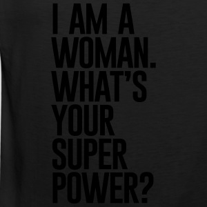 I AM A WOMEN WHATS YOUR SUPER POWER - Men's Premium Tank