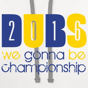 We Gonna Be Championship Women's T-Shirts - Contrast Hoodie