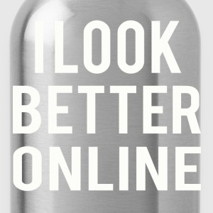 i look better online T-Shirts - Water Bottle