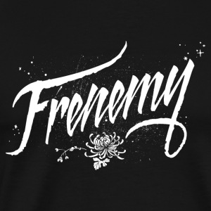 Love Thy Frenemy - BFF Best Frenemies Forever  - Men's Premium T-Shirt