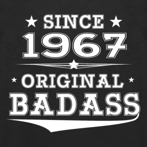 ORIGINAL BADASS SINCE 1967 Women's T-Shirts - Men's Premium Tank