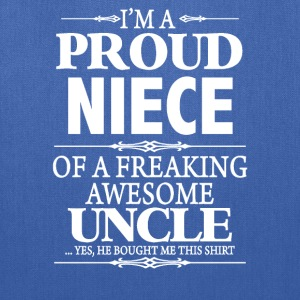 I'm A Proud Aunt Of A Freaking Awesome Uncle - Tote Bag