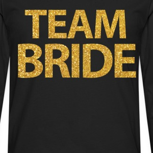 Black Team Bride Shirts With Gold Sequins - Men's Premium Long Sleeve T-Shirt
