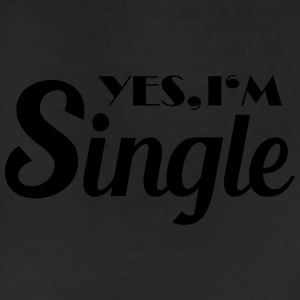 Yes, I'm single T-Shirts - Leggings