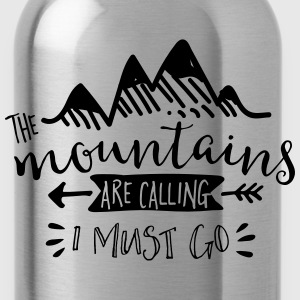 The Mountains are Calling - Water Bottle