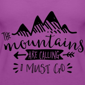 The Mountains are Calling - Women's Premium Tank Top