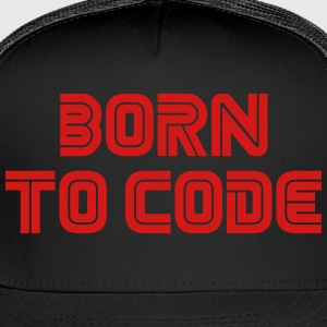 Born To Code - Trucker Cap