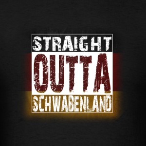 Straight Outta Schwaben Hoodies - Men's T-Shirt