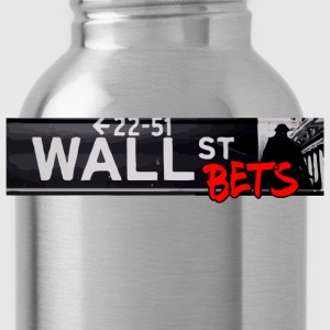 Wall Street Bets T-Shirts - Water Bottle