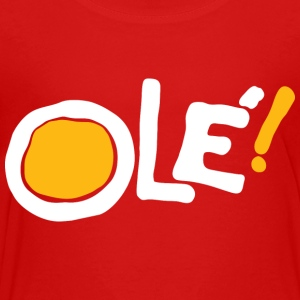 Ole! (red) Kids' Shirts - Toddler Premium T-Shirt