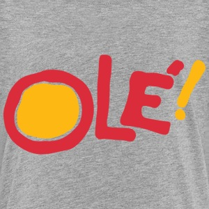 Ole! Kids' Shirts - Toddler Premium T-Shirt