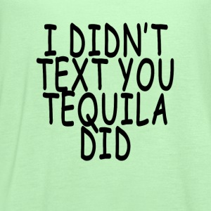 tequila_texting_ - Women's Flowy Tank Top by Bella