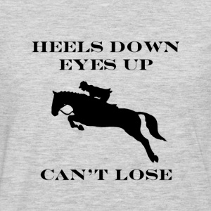 Heels Down, Eyes Up, Can't Lose Women's T-Shirts - Men's Premium Long Sleeve T-Shirt