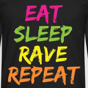 EAT SLEEP RAVE REPEAT Women's T-Shirts - Men's Premium Long Sleeve T-Shirt