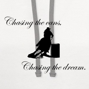 Chasing the cans, chasing the dream. Women's T-Shirts - Contrast Hoodie