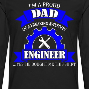 I'm Proud Dad Of A Freaking Awesome Engineer - Men's Premium Long Sleeve T-Shirt