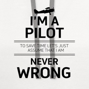 i'm a pilot to save time let's just assume that i  - Contrast Hoodie
