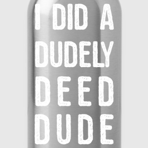 dudely deed manji.png T-Shirts - Water Bottle