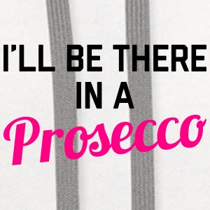 In A Prosecco Funny Quote Sportswear - Contrast Hoodie