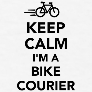 Keep calm I'm a bike courier Mugs & Drinkware - Men's T-Shirt