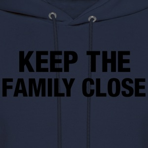 Keep the family close Long Sleeve Shirts - Men's Hoodie