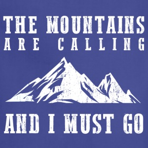 The Mountains Are Calling T-Shirts - Adjustable Apron